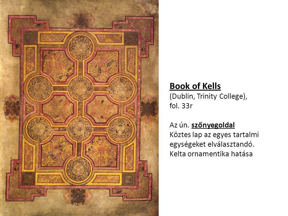 Book of Kells (Dublin, Trinity College), fol. 33r Az ún. szőnyegoldal
