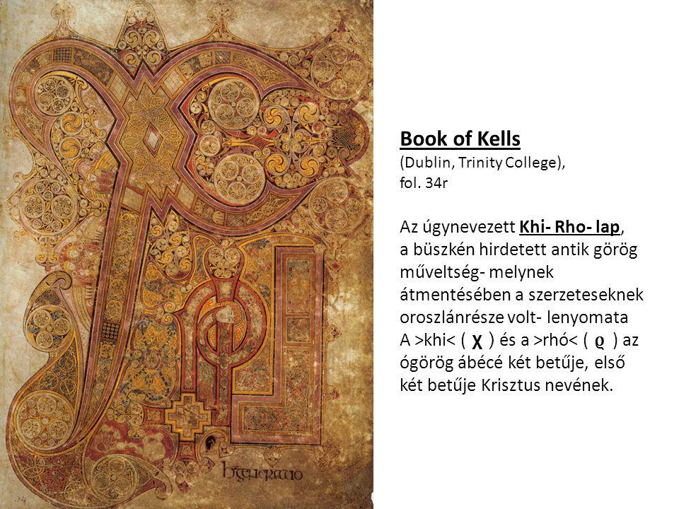 Book of Kells Az úgynevezett Khi- Rho- lap,