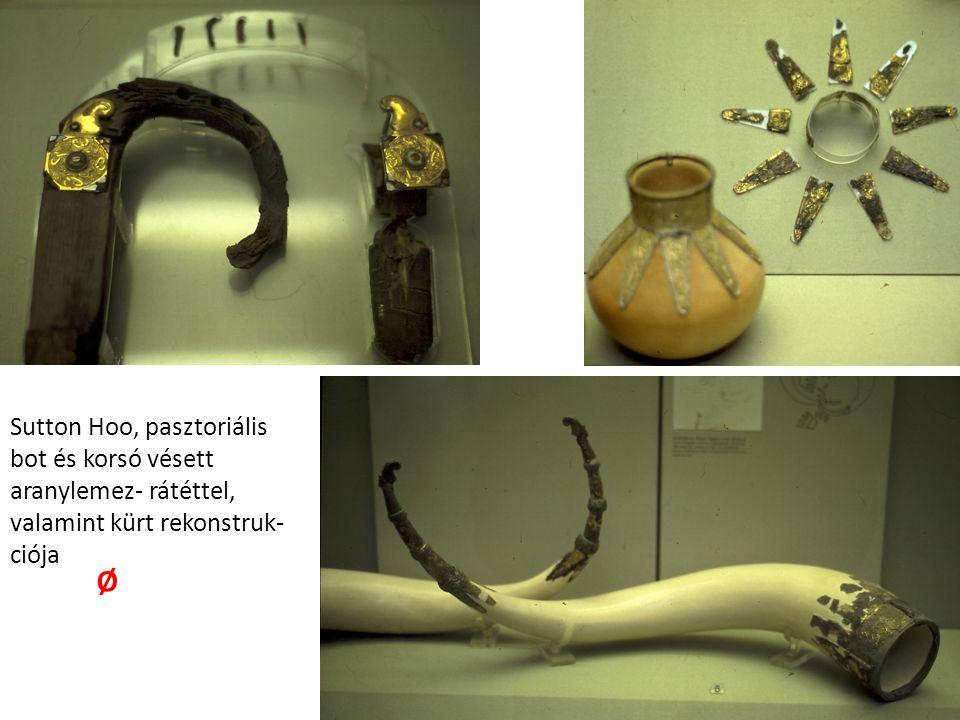 Sutton Hoo, pasztoriális bot és korsó vésett aranylemez- rátéttel, valamint kürt rekonstruk- ciója