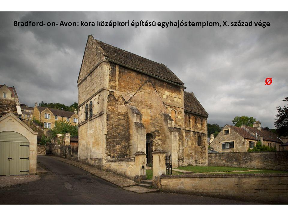 Bradford- on- Avon: kora középkori építésű egyhajós templom, X