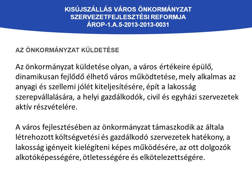 Kisújszállás Város Önkormányzat szervezetfejlesztési reformja ÁROP-1.A.5-2013-2013-0031