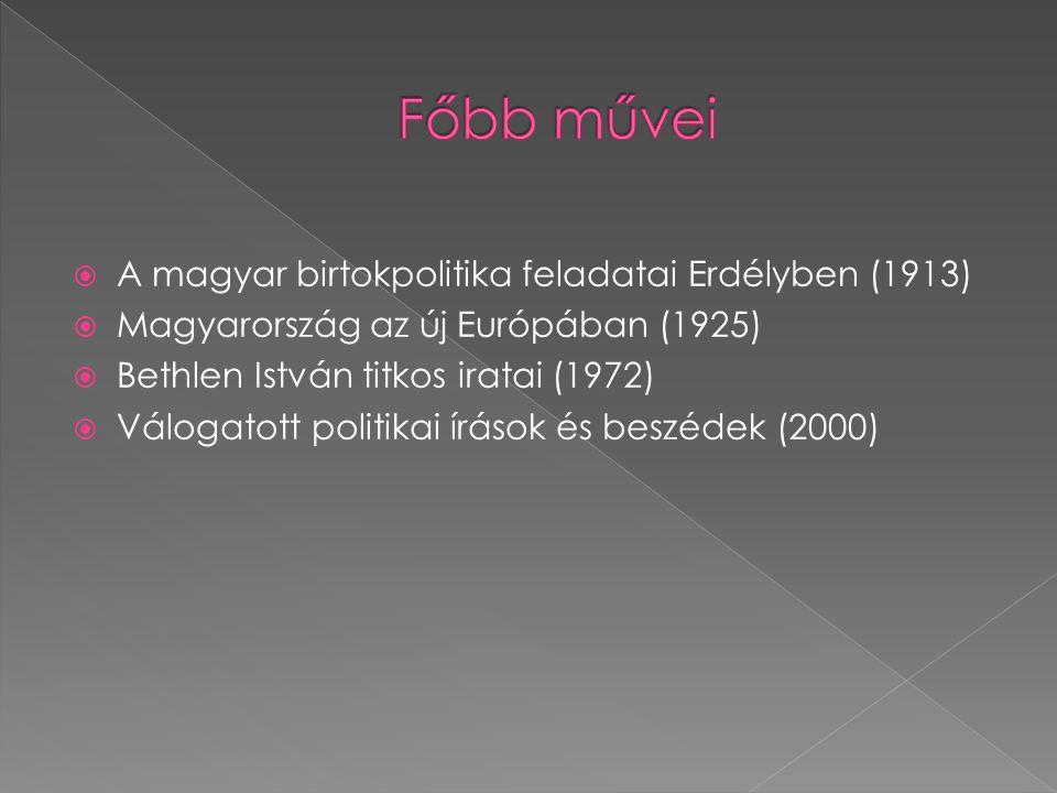 Főbb művei A magyar birtokpolitika feladatai Erdélyben (1913)