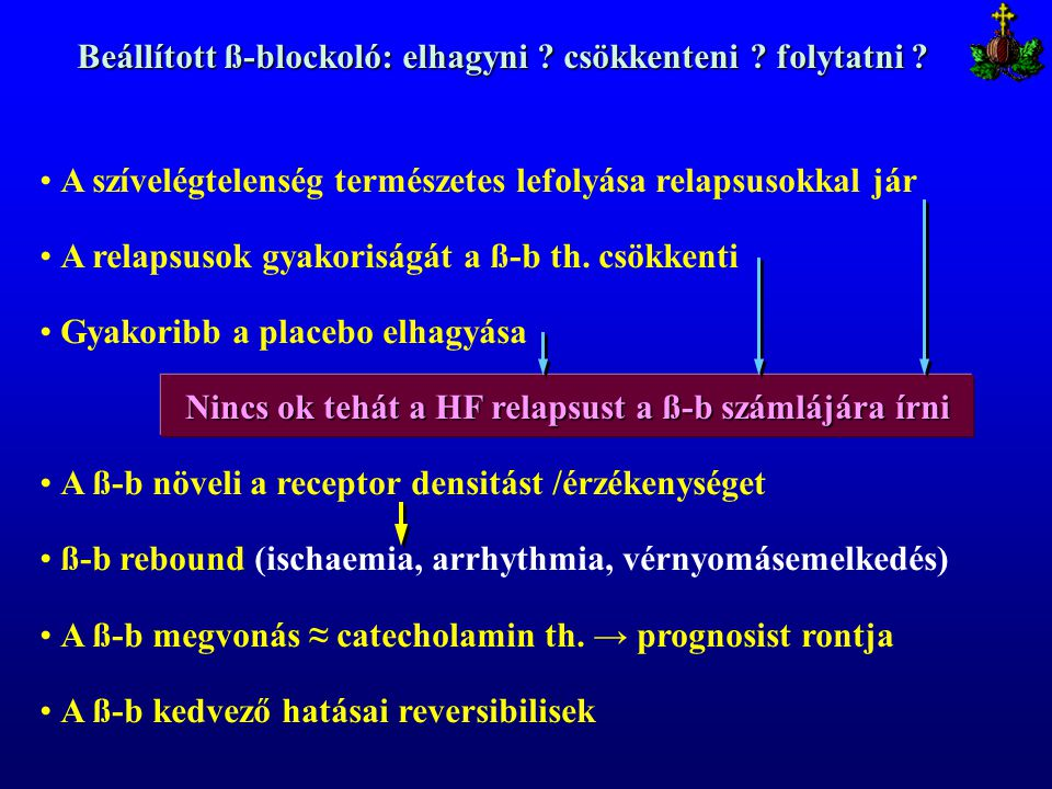 Beállított ß-blockoló: elhagyni csökkenteni folytatni