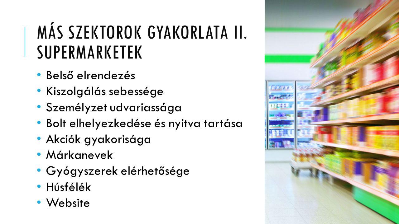 Más szektorok gyakorlata II. supermarketek