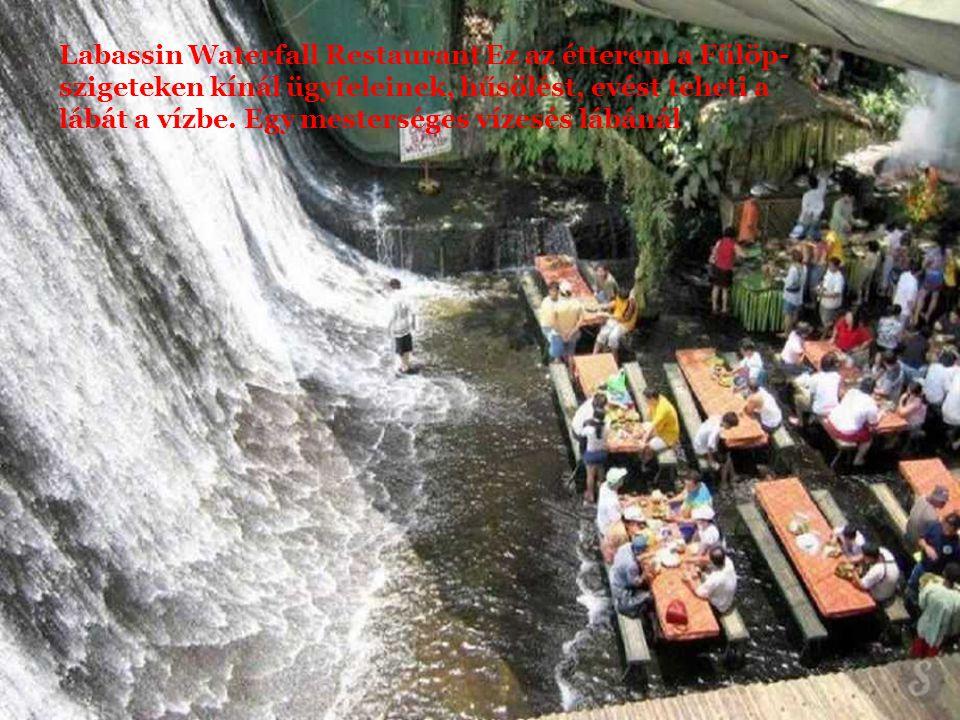 Labassin Waterfall Restaurant Ez az étterem a Fülöp-szigeteken kínál ügyfeleinek, hűsölést, evést teheti a lábát a vízbe.