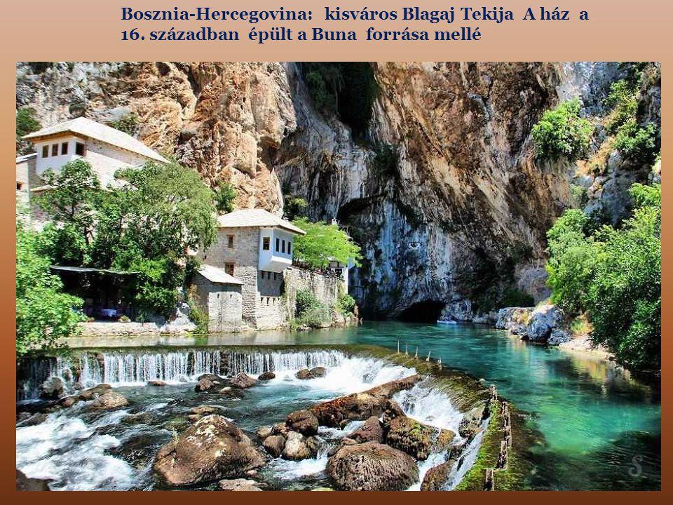 Bosznia-Hercegovina: kisváros Blagaj Tekija A ház a 16