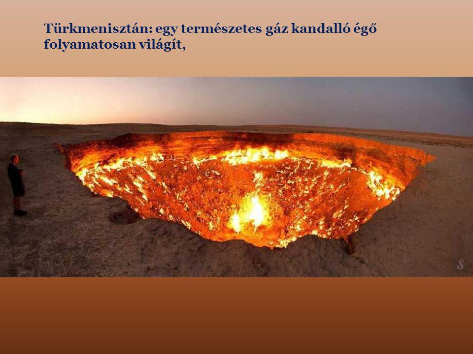 Türkmenisztán: egy természetes gáz kandalló égő folyamatosan világít,