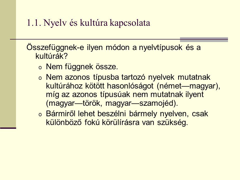 1.1. Nyelv és kultúra kapcsolata