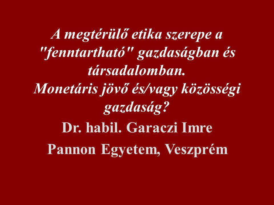 Dr. habil. Garaczi Imre Pannon Egyetem, Veszprém