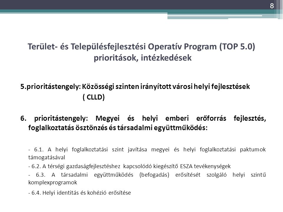 Terület- és Településfejlesztési Operatív Program (TOP 5
