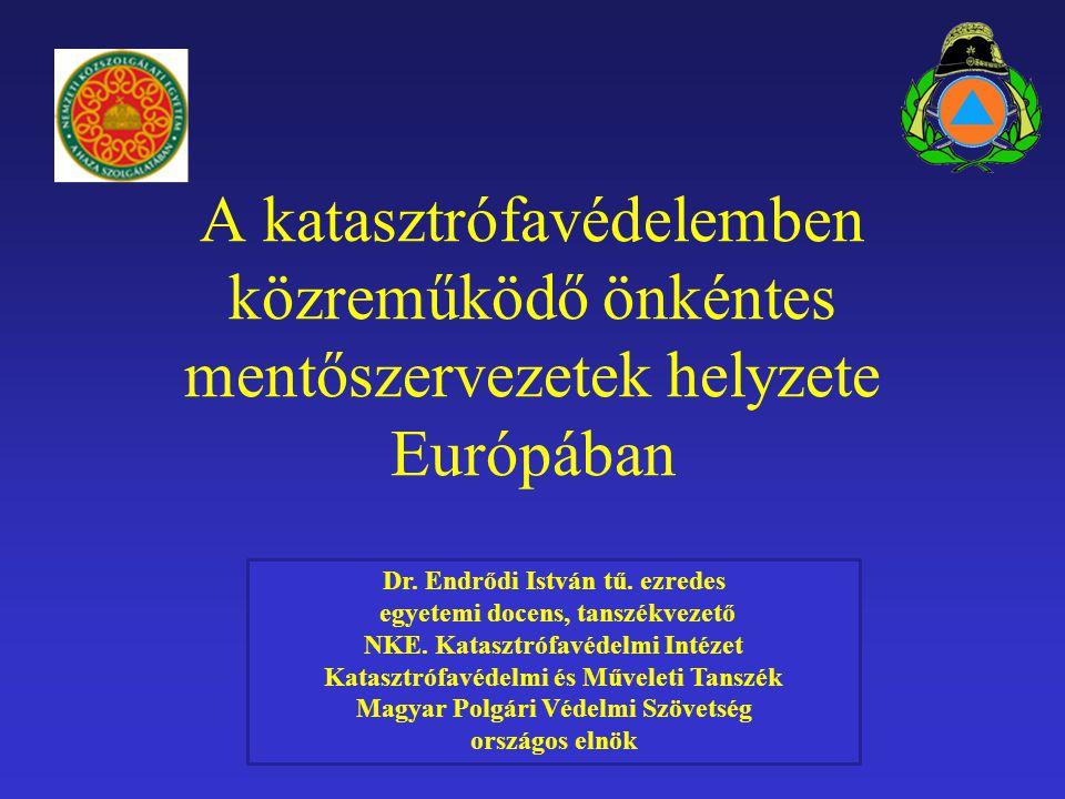 A katasztrófavédelemben közreműködő önkéntes mentőszervezetek helyzete Európában