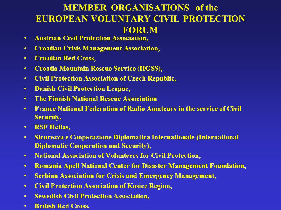 MEMBER ORGANISATIONS of the EUROPEAN VOLUNTARY CIVIL PROTECTION FORUM