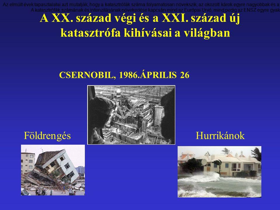 A XX. század végi és a XXI. század új katasztrófa kihívásai a világban