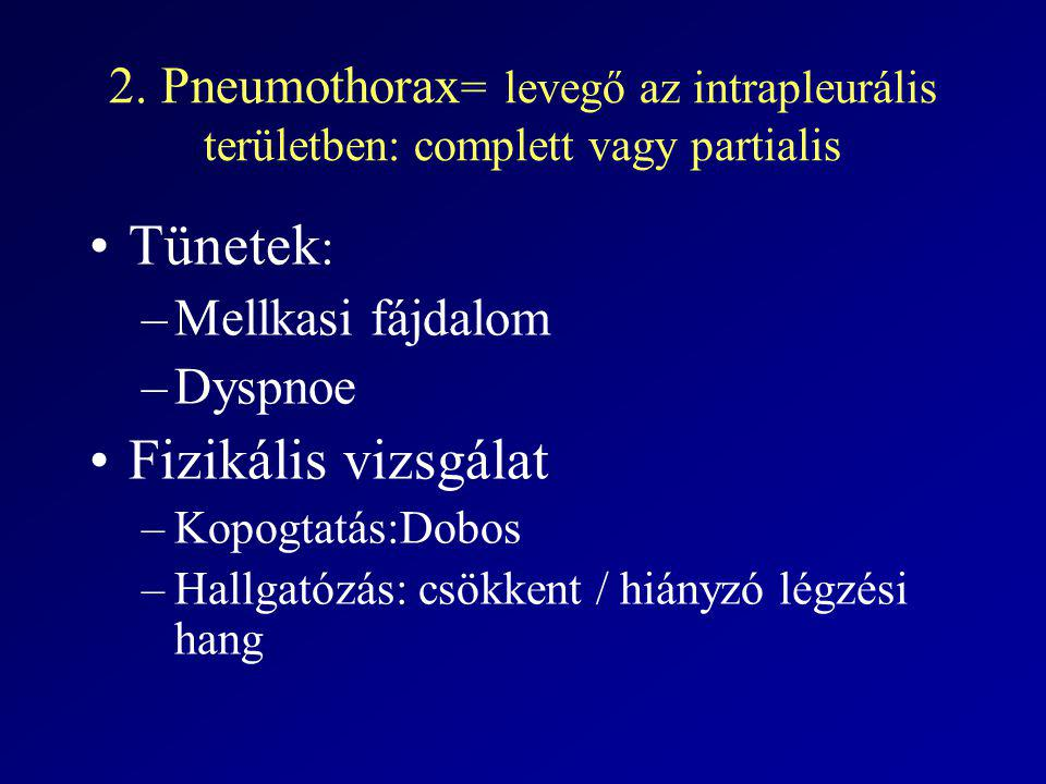 Tünetek: Fizikális vizsgálat