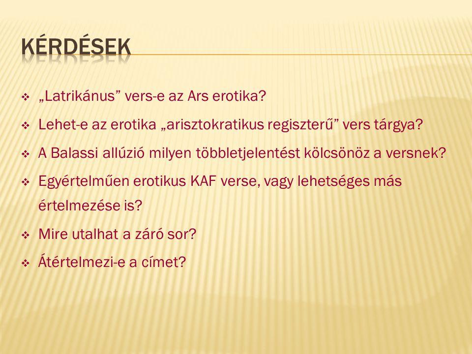 """Kérdések """"Latrikánus vers-e az Ars erotika"""