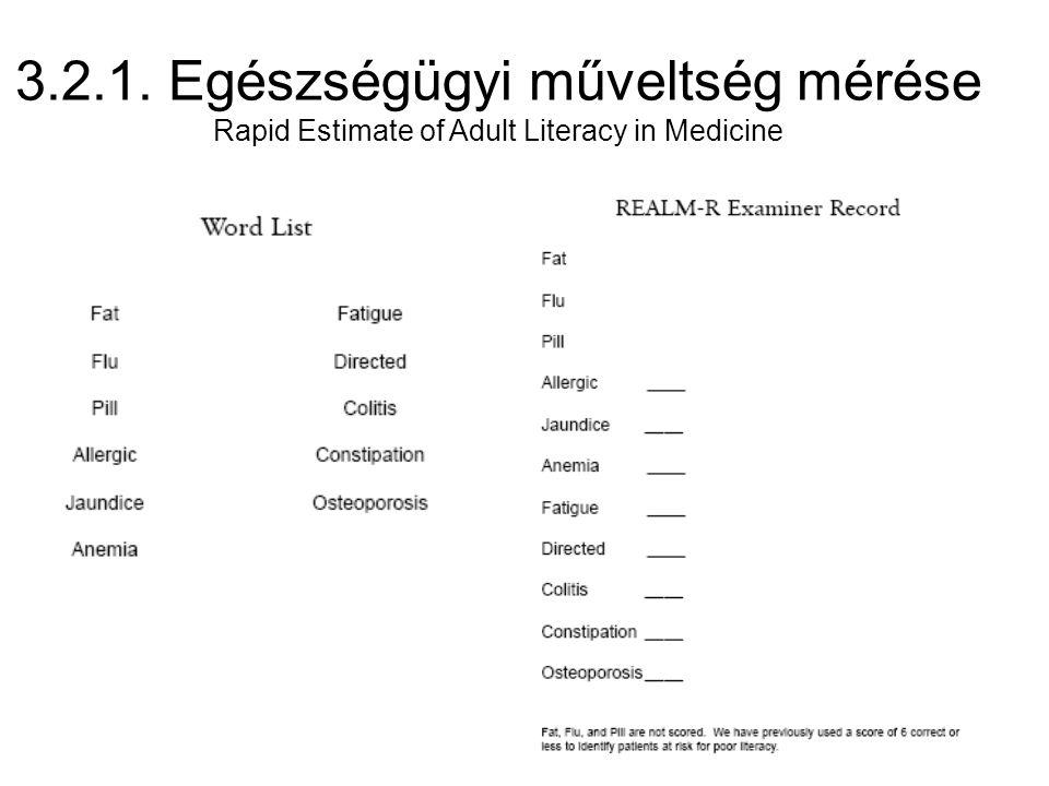 3.2.1. Egészségügyi műveltség mérése Rapid Estimate of Adult Literacy in Medicine