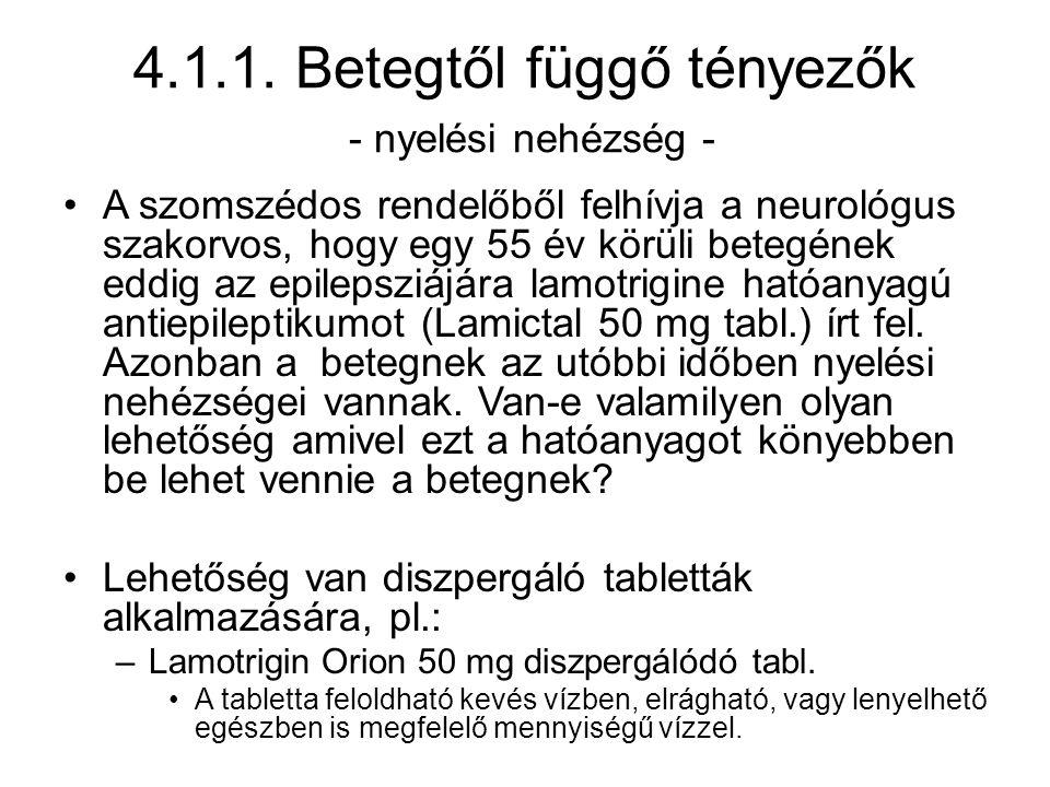 4.1.1. Betegtől függő tényezők - nyelési nehézség -