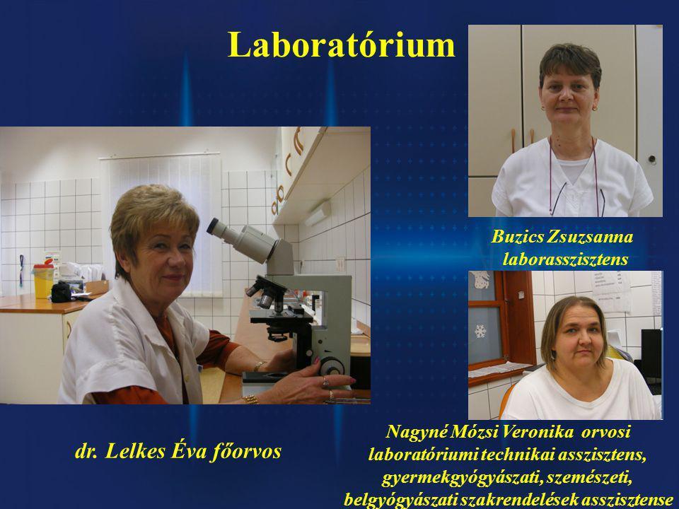 Laboratórium dr. Lelkes Éva főorvos Buzics Zsuzsanna laborasszisztens