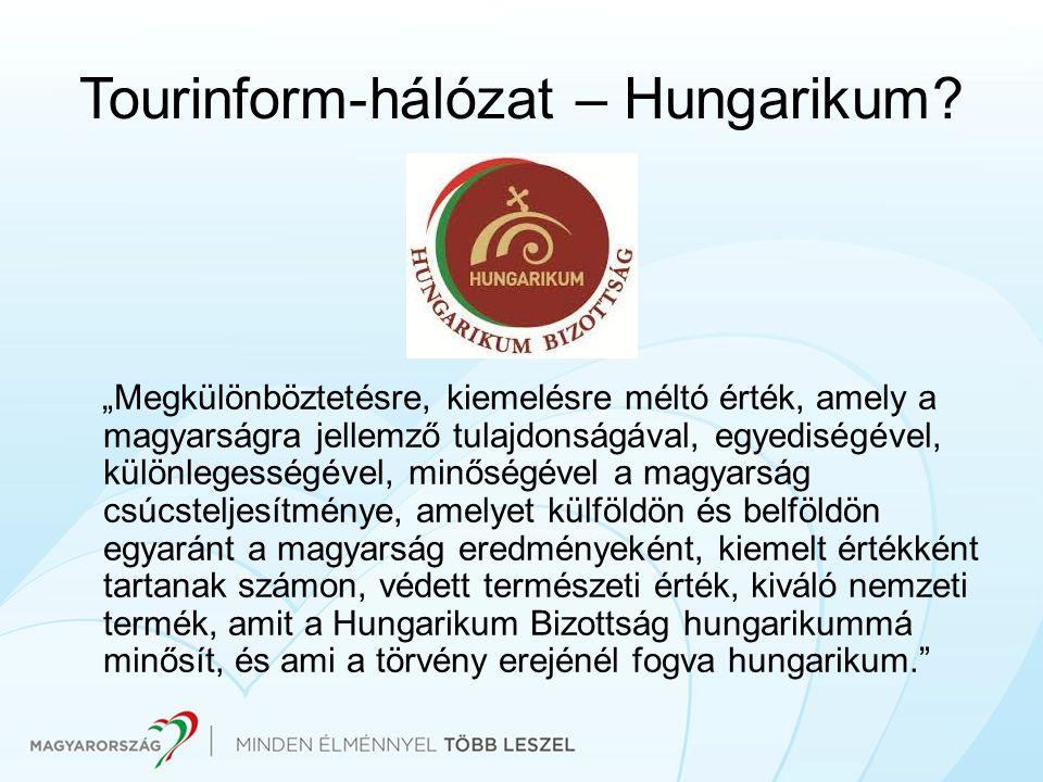Tourinform-hálózat – Hungarikum