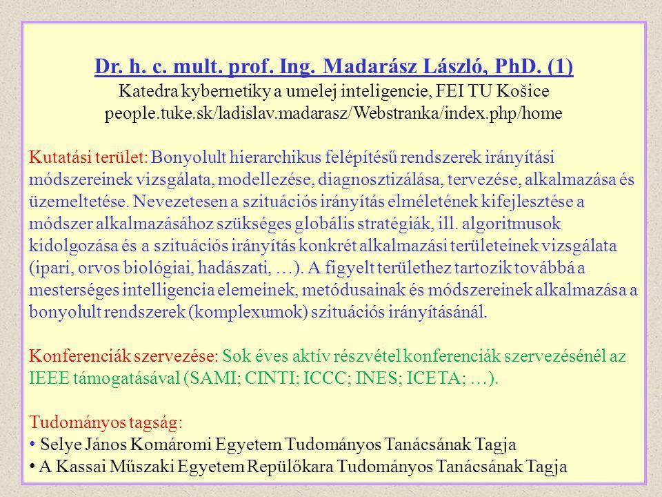 Dr. h. c. mult. prof. Ing. Madarász László, PhD. (1)