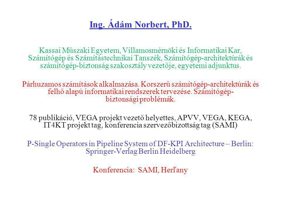Ing. Ádám Norbert, PhD.