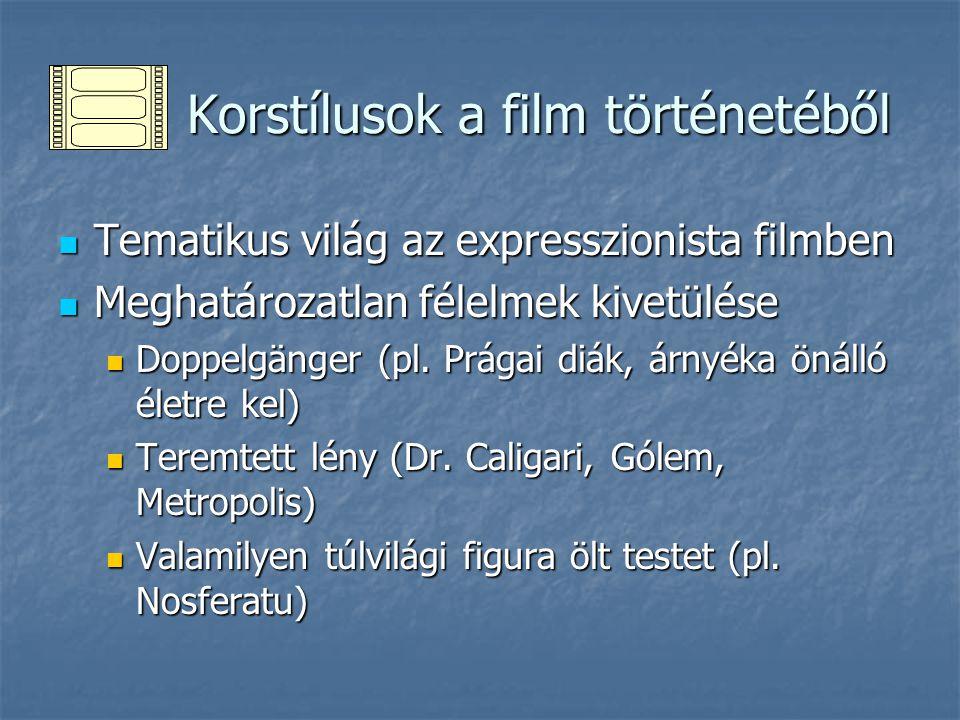 Korstílusok a film történetéből