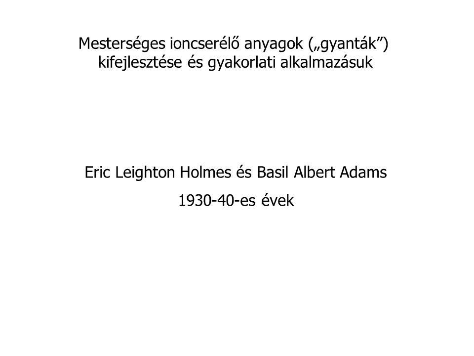 Eric Leighton Holmes és Basil Albert Adams