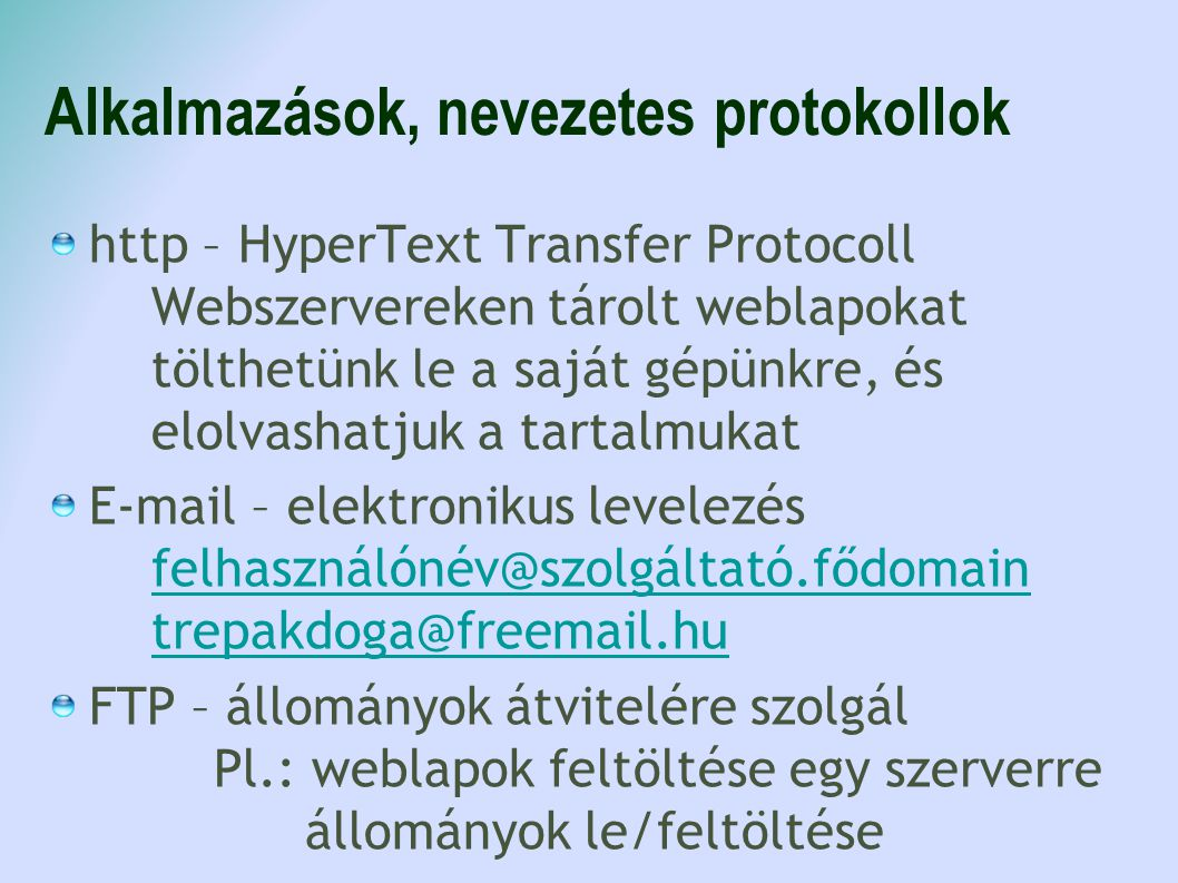 Alkalmazások, nevezetes protokollok