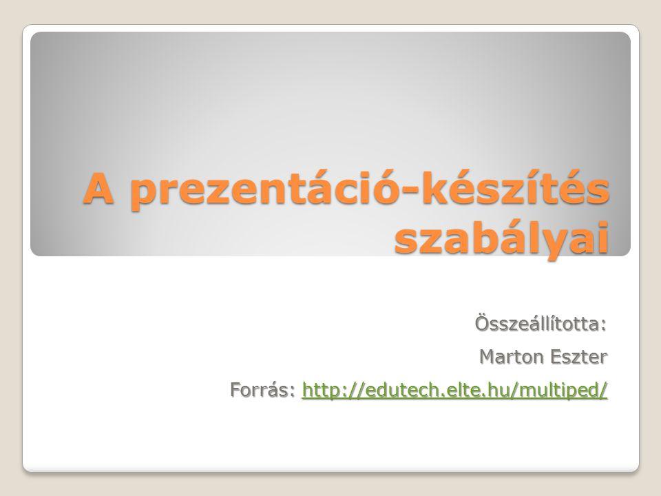 A prezentáció-készítés szabályai