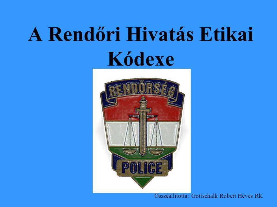 A Rendőri Hivatás Etikai Kódexe