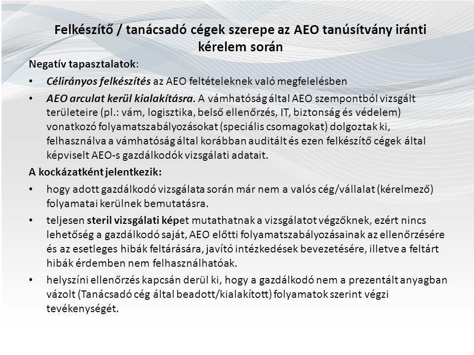 Felkészítő / tanácsadó cégek szerepe az AEO tanúsítvány iránti kérelem során