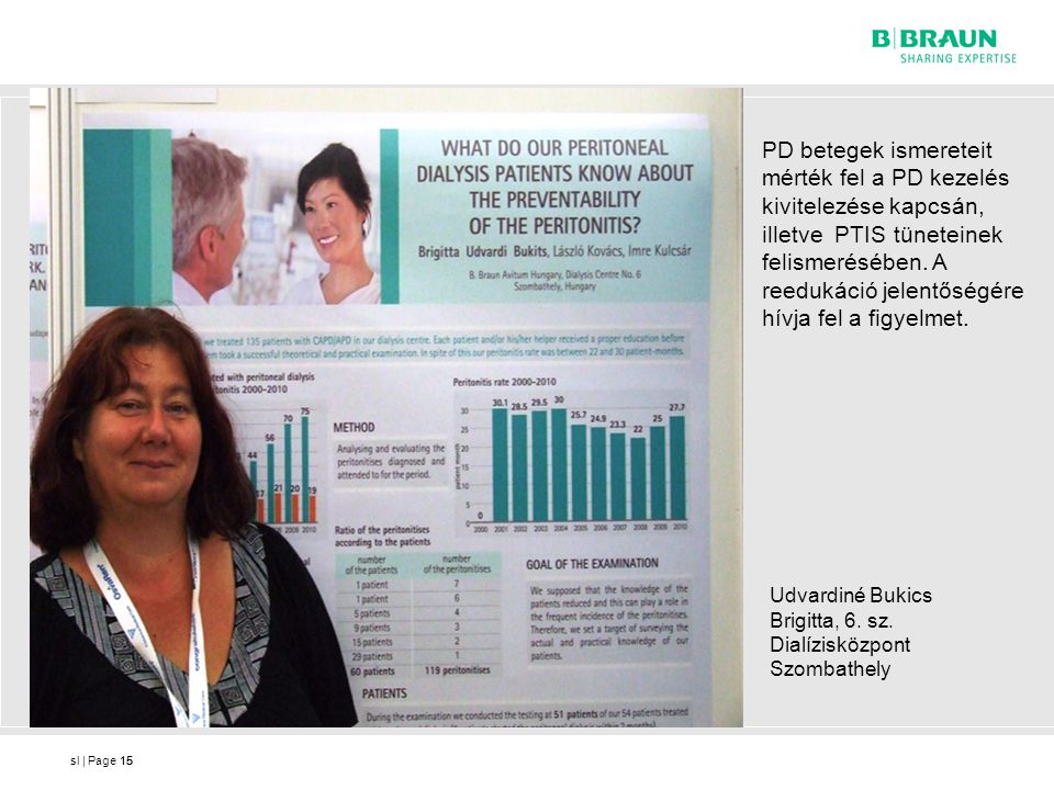 PD betegek ismereteit mérték fel a PD kezelés kivitelezése kapcsán, illetve PTIS tüneteinek felismerésében. A reedukáció jelentőségére hívja fel a figyelmet.