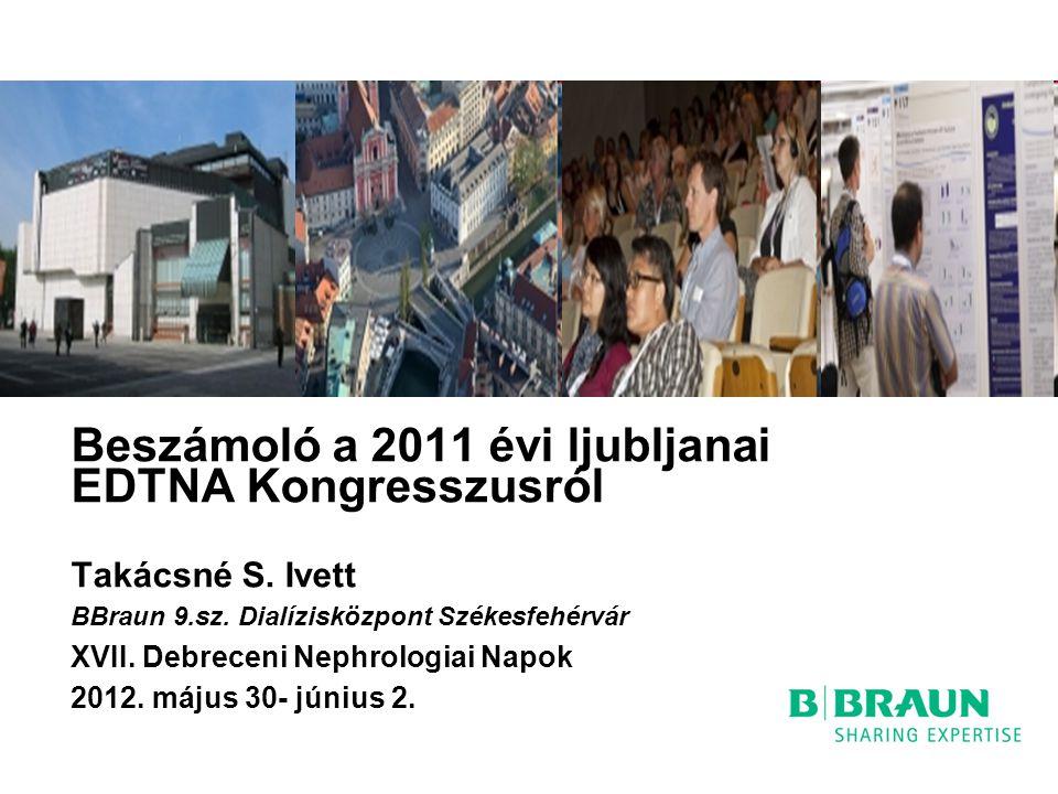 Beszámoló a 2011 évi ljubljanai EDTNA Kongresszusról Takácsné S