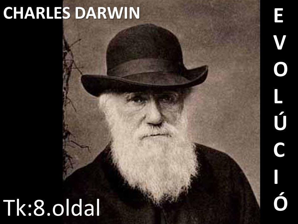 CHARLES DARWIN EVOLÚCIÓ Tk:8.oldal