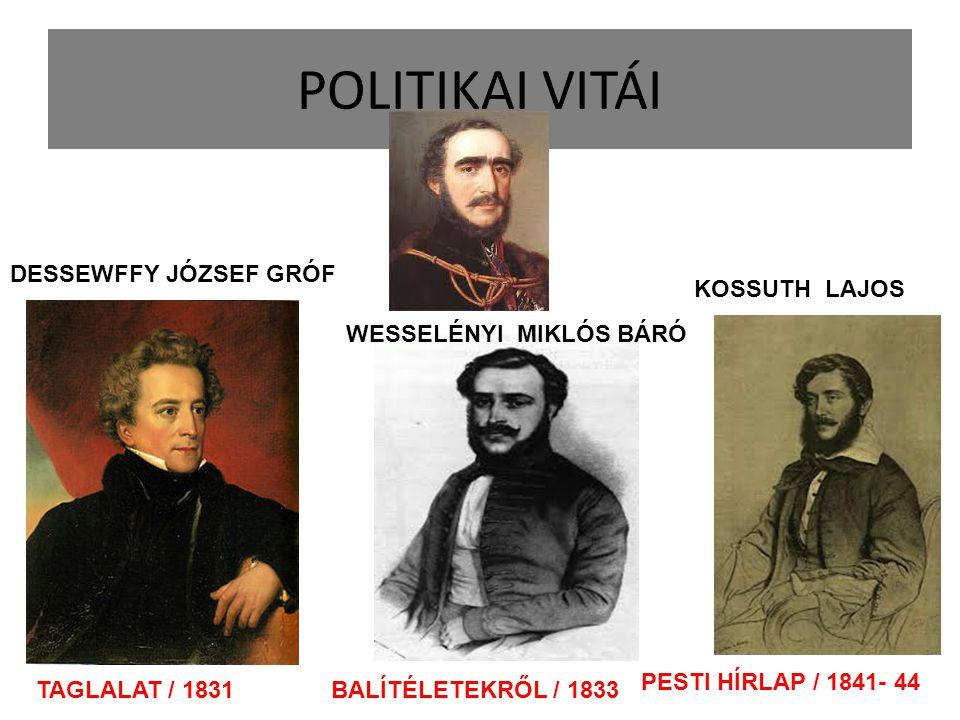 POLITIKAI VITÁI DESSEWFFY JÓZSEF GRÓF KOSSUTH LAJOS