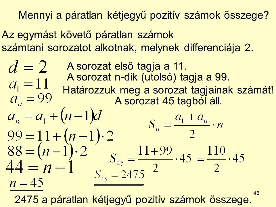Mennyi a páratlan kétjegyű pozitív számok összege