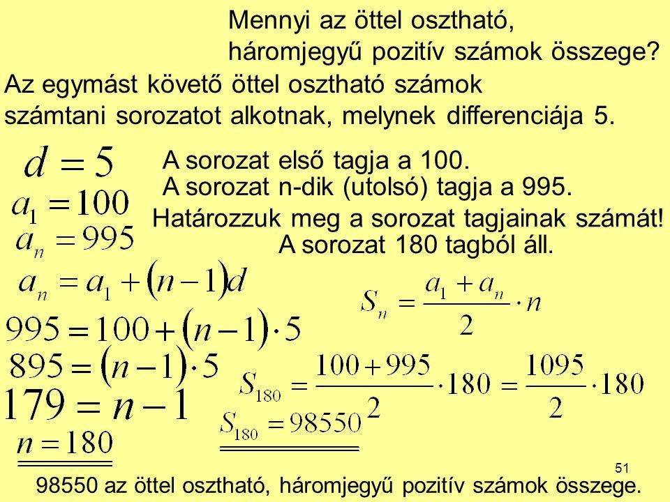 Mennyi az öttel osztható, háromjegyű pozitív számok összege