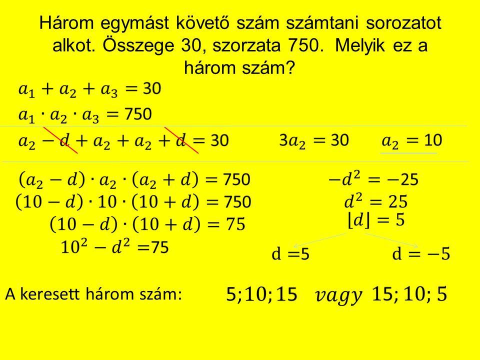 Három egymást követő szám számtani sorozatot alkot