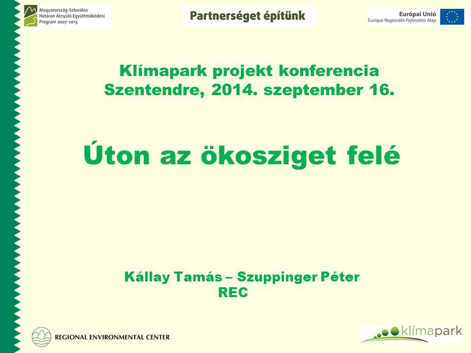 Úton az ökosziget felé Klímapark projekt konferencia