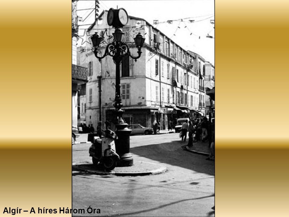 Algír – A híres Három Óra