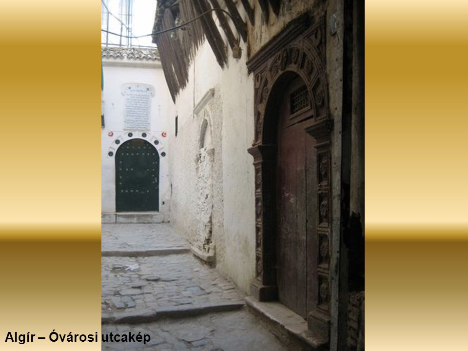 Algír – Óvárosi utcakép