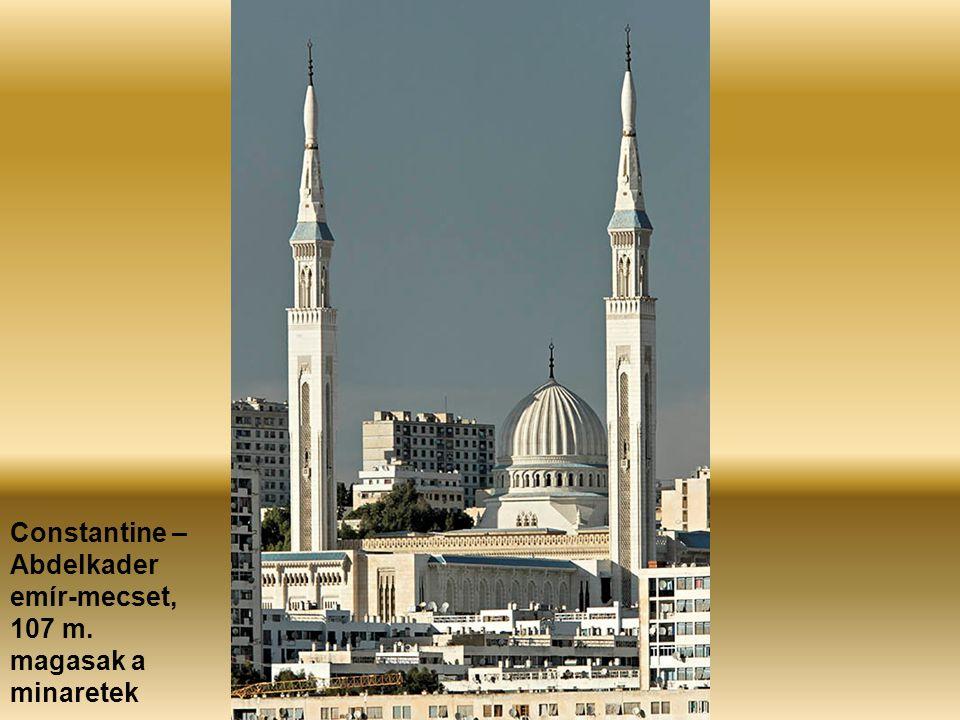 Constantine – Abdelkader emír-mecset, 107 m. magasak a minaretek