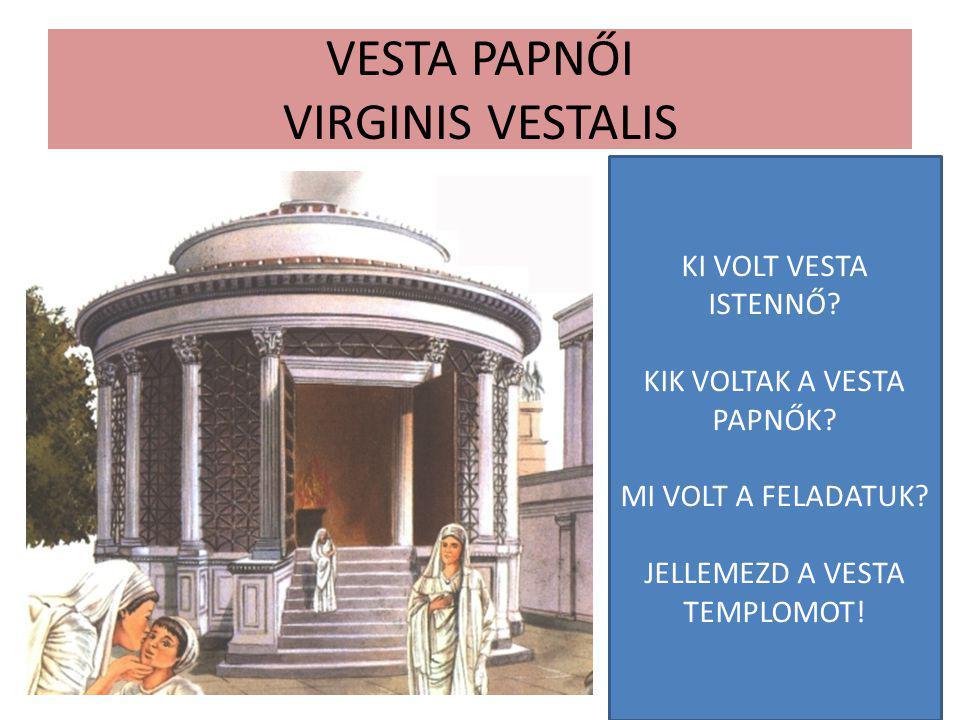 VESTA PAPNŐI VIRGINIS VESTALIS