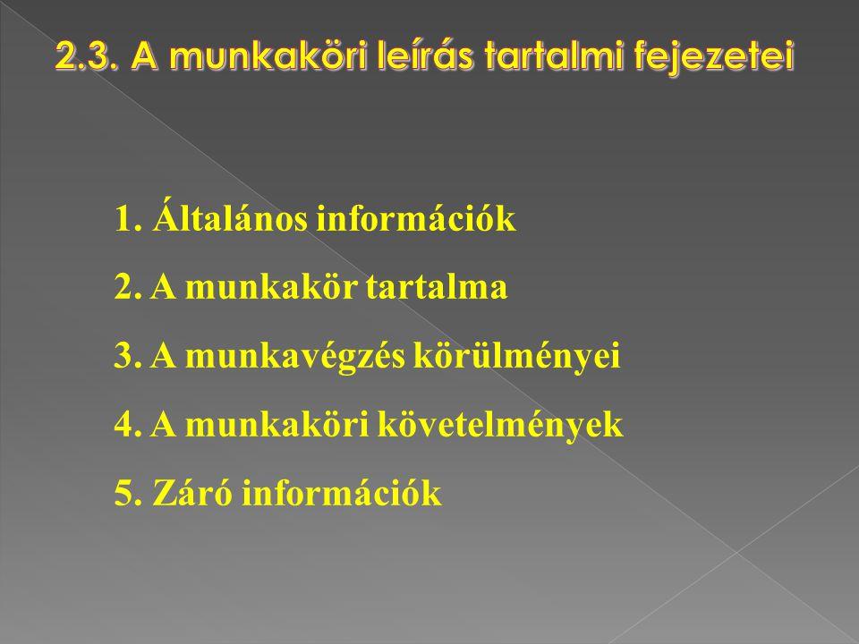 2.3. A munkaköri leírás tartalmi fejezetei