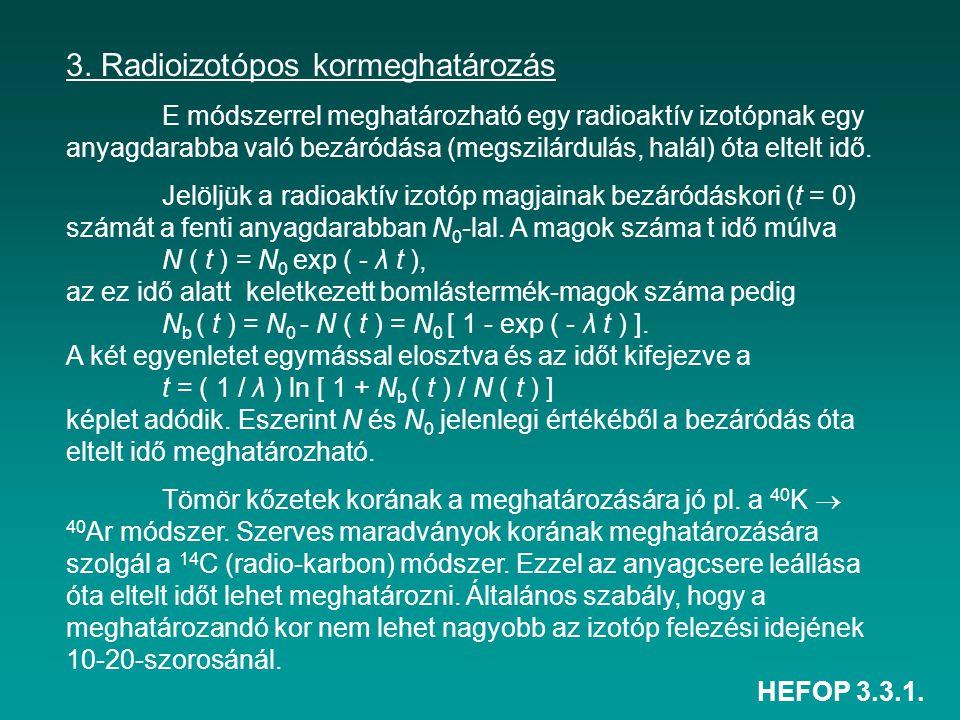 3. Radioizotópos kormeghatározás