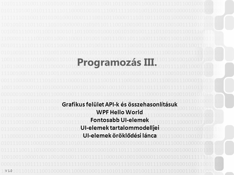 Programozás III. Grafikus felület API-k és összehasonlításuk