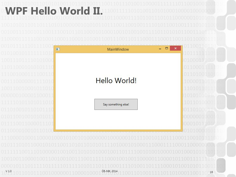 WPF Hello World II.