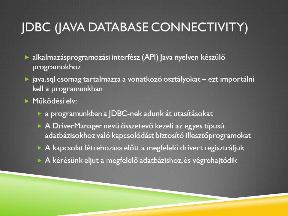 JDBC (Java database connectivity)