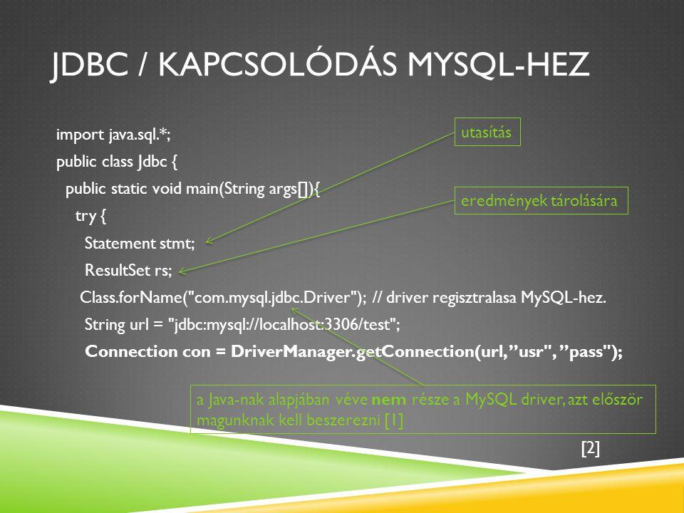 JDBC / Kapcsolódás MySQL-hez