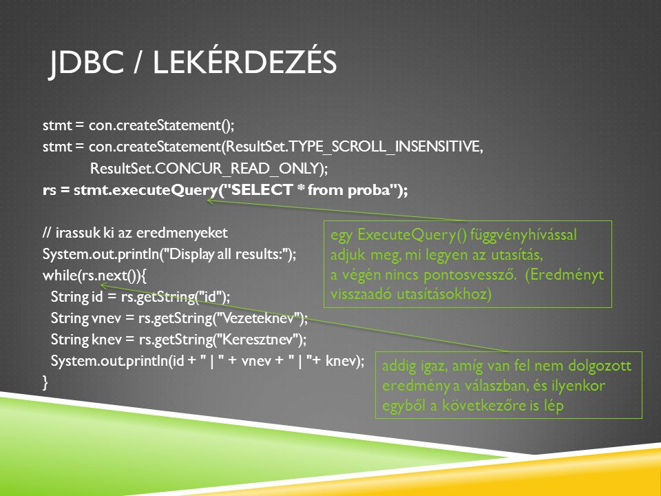 JDBC / Lekérdezés egy ExecuteQuery() függvényhívással